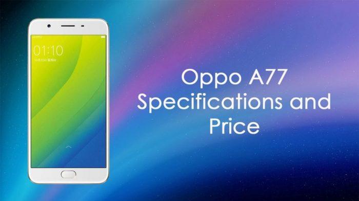 Oppo A77, Harga dan Spesifikasi Lengkap, Kelebihan dan Kekurangan 2017