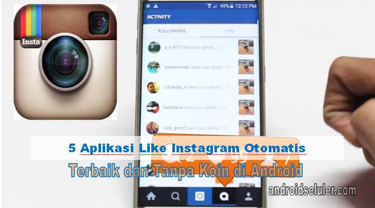 Aplikasi Like Instagram Terbaik Android Otomatis Tanpa Koin dan Gratis