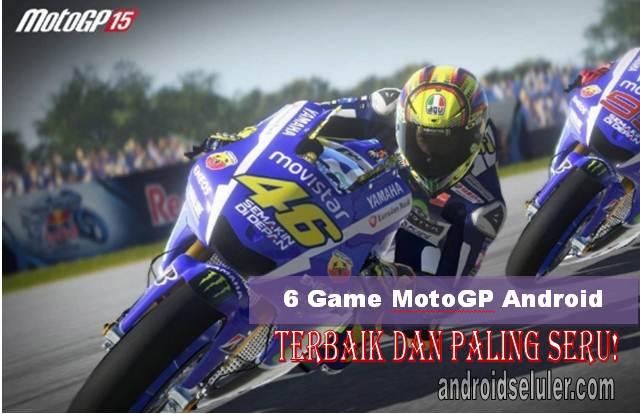 Game MotoGP Android Offline, Terbaik dan Paling Seru!