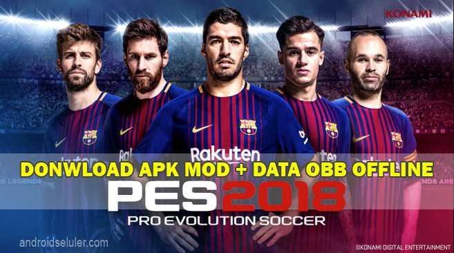 download Game Sepak Bola PES 2018 Pro Evolution Soccer Offline mod apk data obb