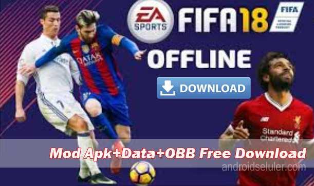 Download Game Sepak bola offline terbaik FIFA 18