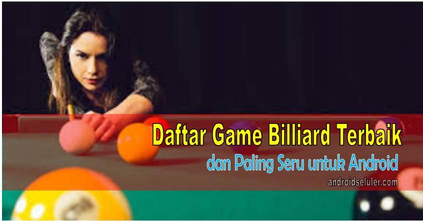 Game Billiard Terbaik dan Paling Seru untuk Android