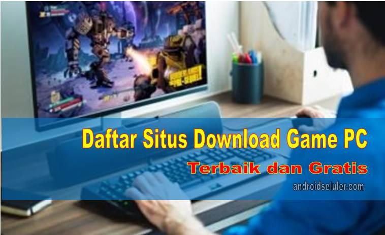 Daftar Situs Download Game PC Terbaik dan Gratis