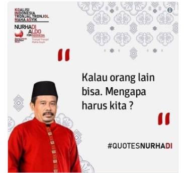 quotes Nurhadi – Aldo pilpres