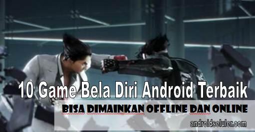 10 Game Bela Diri Android Terbaik, Bisa Dimainkan Offline dan Online