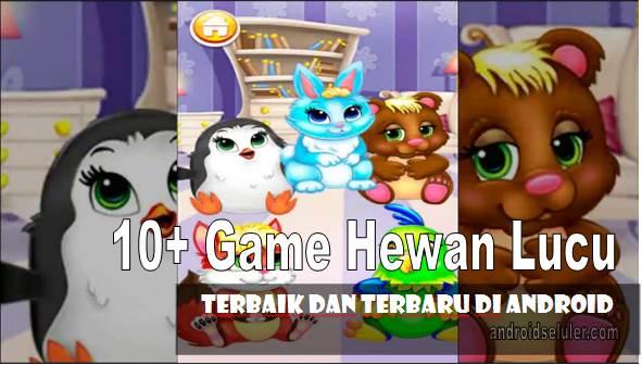 10+ Game Hewan Lucu Terbaik dan Terbaru di Android