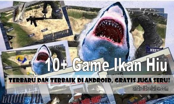 10+ Game Ikan Hiu Terbaru dan Terbaik di Android, Gratis juga Seru!