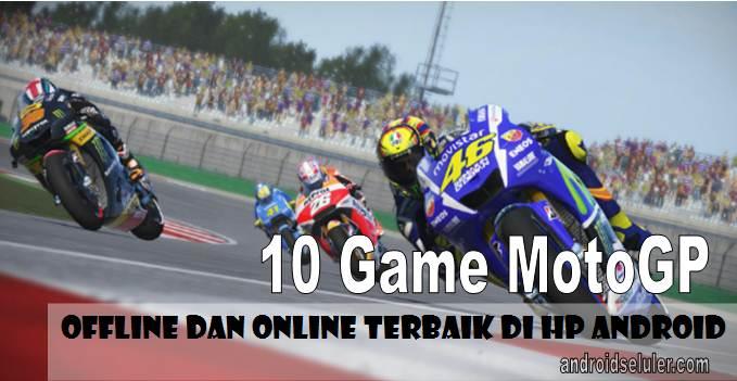 10 Game MotoGP Offline dan Online Terbaik di HP Android
