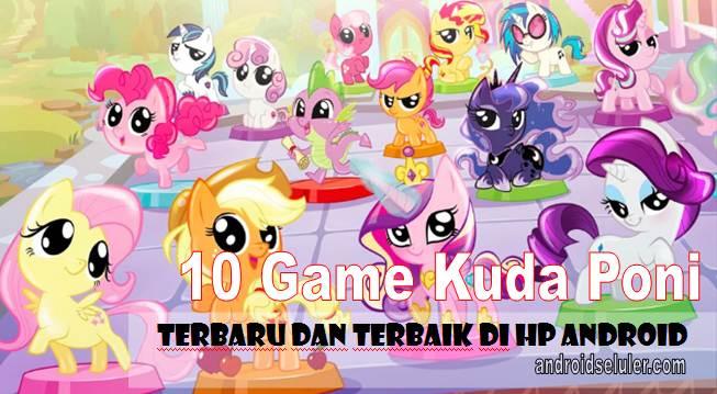 10 Game Kuda Poni Terbaru dan Terbaik di HP Android