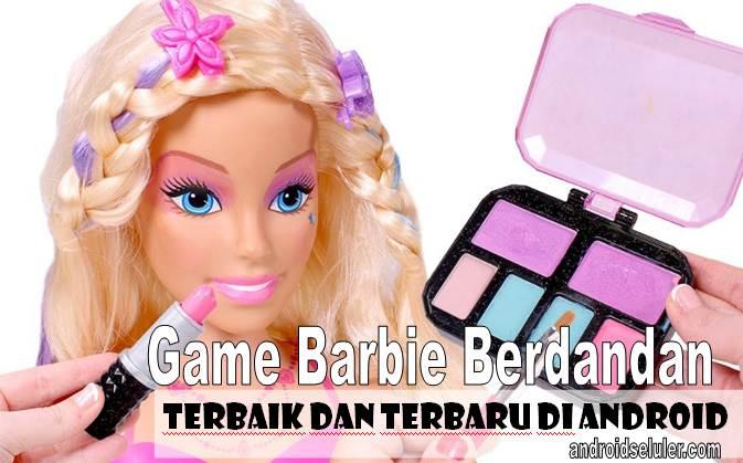 10 Game Barbie Berdandan Terbaik Dan Terbaru Di Android