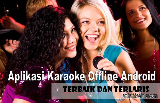 Aplikasi Karaoke Offline Android yang Terbaik dan Terlaris
